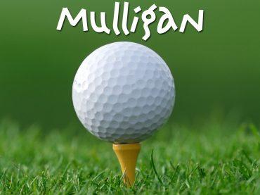 Calling a Mulligan